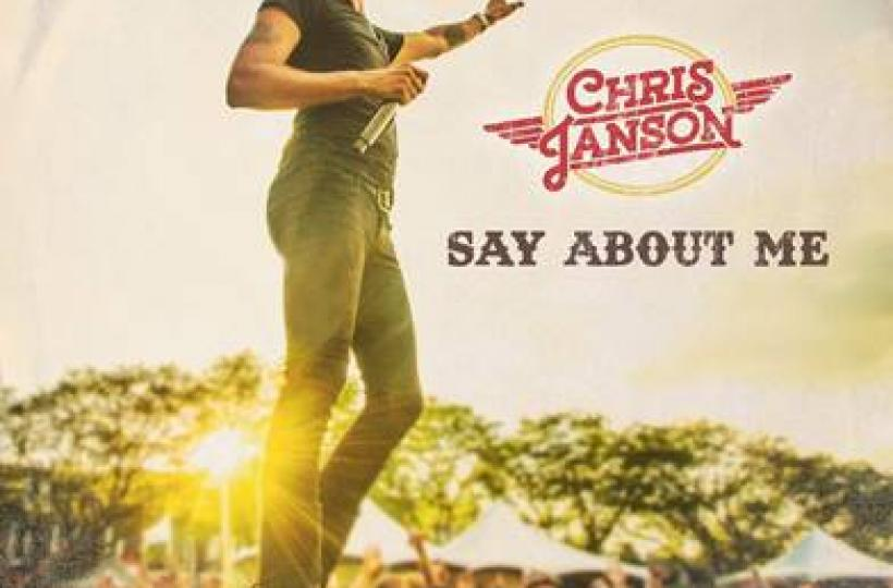 "CHRIS JANSON DROPS ""SAY ABOUT ME"" IN ADVANCE OF UPCOMING ALBUM"